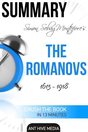 Smashwords – Simon Sebag Montefiore's The Romanovs 1613