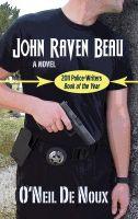 O'Neil De Noux - John Raven Beau