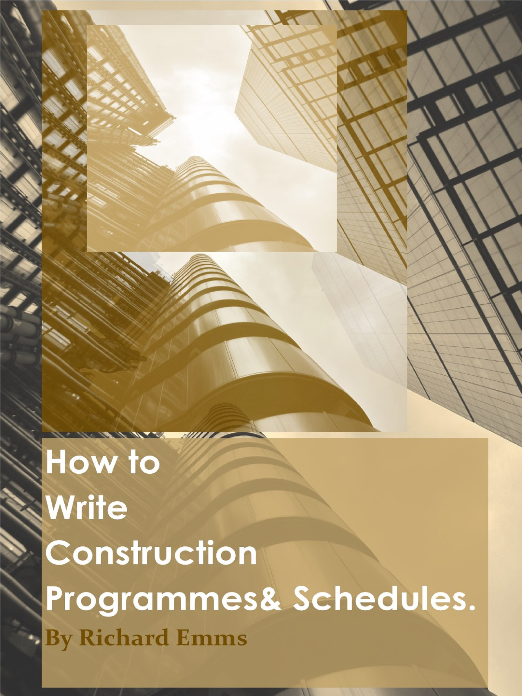 Smashwords – How to Write Construction Programmes & Schedules – a