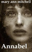Mary Ann Mitchell - Annabel