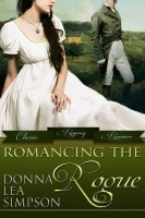 Donna Lea Simpson - Romancing the Rogue: 3 Classic Regency Romance Novellas
