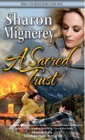 Sharon Mignerey - A Sacred Trust