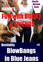 Charlie Mitchell Snow - JoAnne's Fun with Bucky & Friends - Bestiality Blow-Bangs in Blue Jeans #3