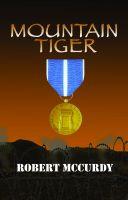 Robert McCurdy - Mountain Tiger: Jim Colling Adventure Series, Book 5