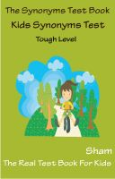 Sham - The Synonyms Test Book : Kids Synonyms Test Tough Level