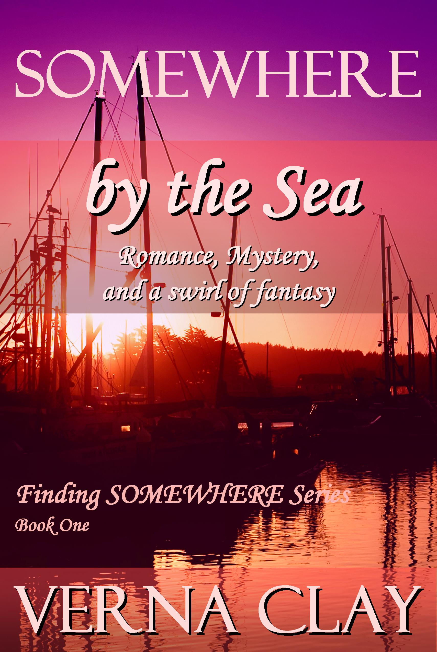 SOMEWHERE by the Sea (Finding SOMEWHERE Series Book 1) (sst-lxxii)
