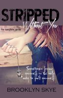 Brooklyn Skye - STRIPPED Without You