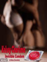 Kelsey Charisma - Invisible Condom (A Naive Novelette)