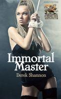 Derek Shannon - Immortal Master
