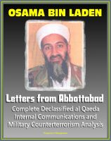 Progressive Management - Osama bin Laden: Letters from Abbottabad - Complete Declassified Internal al-Qaida Communications and Analysis, Historical Perspective and Implications for American Policy (bin Ladin and al Qaeda)