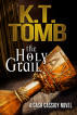 The Holy Grail (Cash Cassidy Book 1) by K.T. Tomb