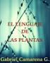 EL LENGUAJE DE LAS PLANTAS by Gabriel Camarena Gutierrez