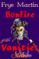 book cover Bonfire of the Vanities: Strike
