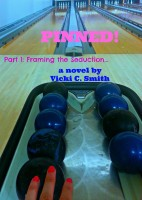 Pinned! Part 1: Framing the Seduction