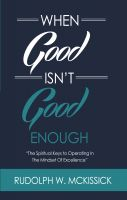 Rudolph McKissick - When Good Isn't Good Enough