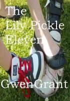 Gwen Grant - The Lily Pickle Eleven