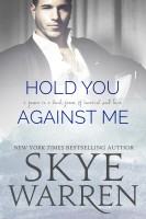 Skye Warren - Hold You Against Me: A Stripped Standalone