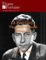 Daniel Alef - J. Paul Getty: The Dysfunctional Billionaire