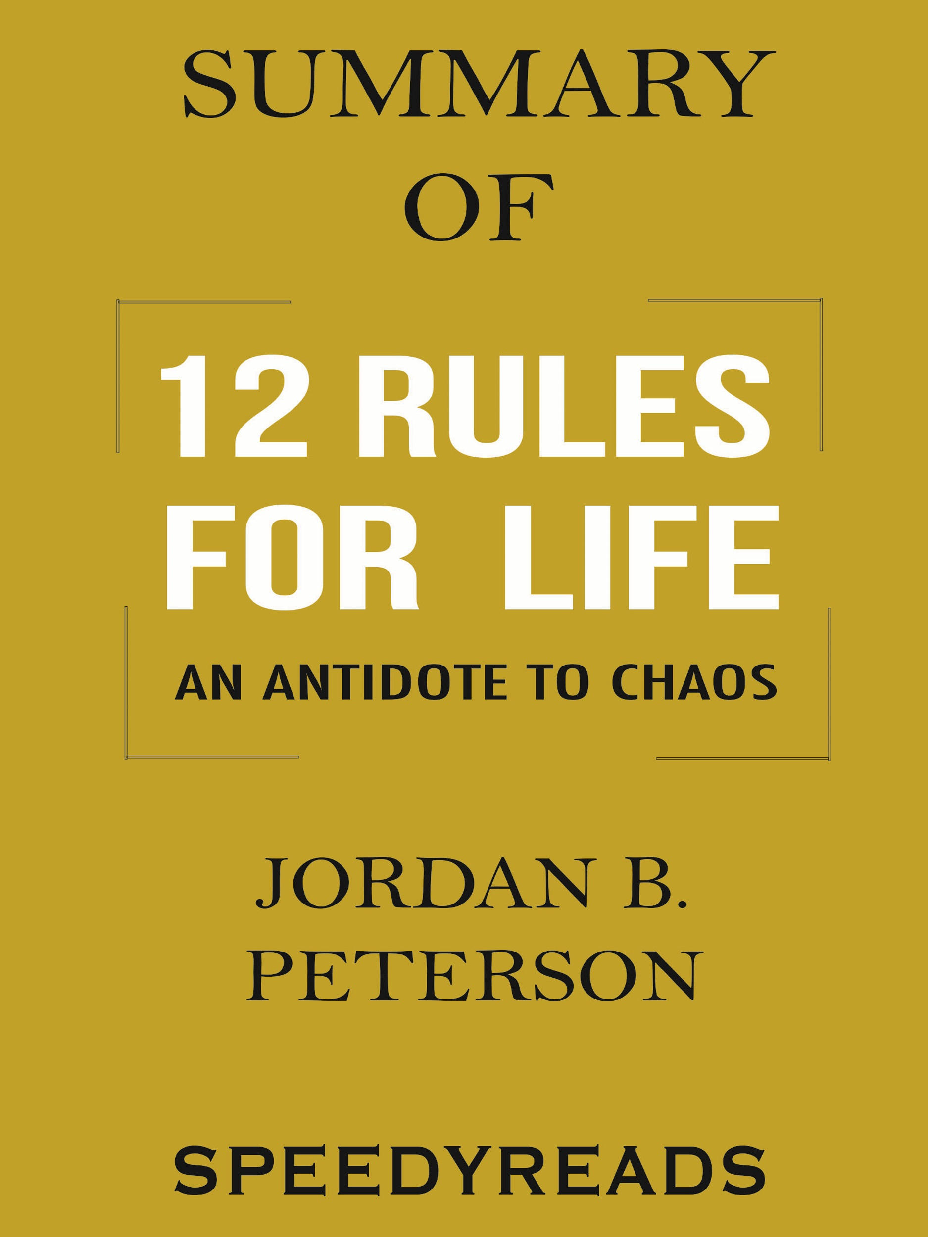Smashwords – Summary of 12 Rules for Life: An Antidote to