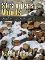 Kathy Adams - Strangers in the Woods