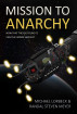 Mission To Anarchy by Randal Steven Meyer