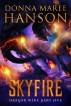 Skyfire, Dragon Wine Part Five by Donna Maree Hanson
