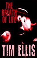 Tim Ellis - The Breath of Life (P&R6)
