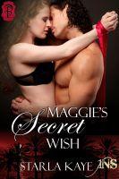 Starla Kaye - Maggie's Secret Wish