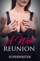 A Wet Reunion