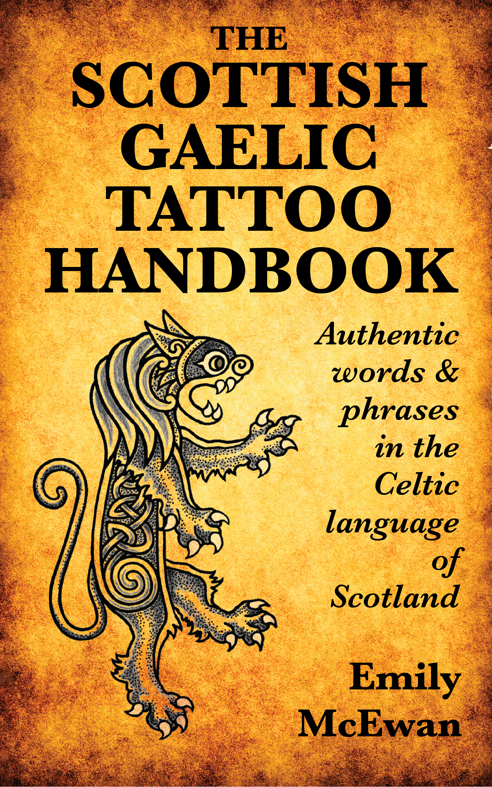 smashwords the scottish gaelic tattoo handbook authentic words and phrases in the celtic. Black Bedroom Furniture Sets. Home Design Ideas