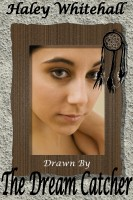Haley Whitehall - Drawn by the Dream Catcher