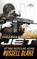 Russell Blake - Jet - Incarceration
