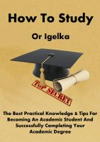 Or Igelka - How To Study
