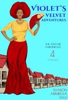 Sharon Abimbola Salu - Violet's Velvet Adventures: A Novella (The Aso-Ebi Chronicles, Book 4)