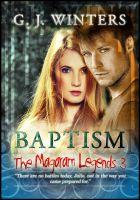 G. J. Winters - Baptism: The Magaram Legends 3