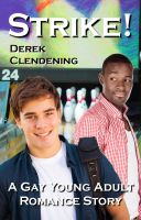 Derek Clendening - Strike!: A Gay Young Adult Romance Story