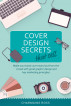 Book Cover Design Secrets that Sell by Charmaine Ross