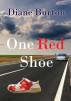 One Red Shoe by Diane Burton
