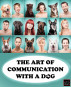 The Art of Communication with a Dog by Publisher Matryoshka