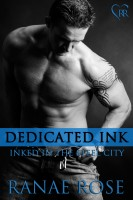 Ranae Rose - Dedicated Ink