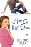 Beverly Farr - Her Ex Next Door