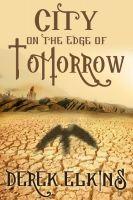 Derek Elkins - City on the Edge of Tomorrow
