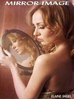 Elaine Shuel - Mirror Image