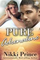 Nikki Prince - Pure Adrenaline
