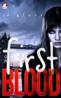 JD Glass - First Blood