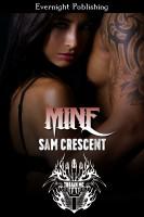 Sam Crescent - Mine