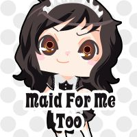 Cover for 'Maid for Me, Too (Chapter One Preview)'