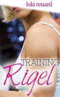 Loki Renard - Training Rigel