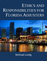 Michael Lustig - Ethics and Responsibilities for Florida Adjusters