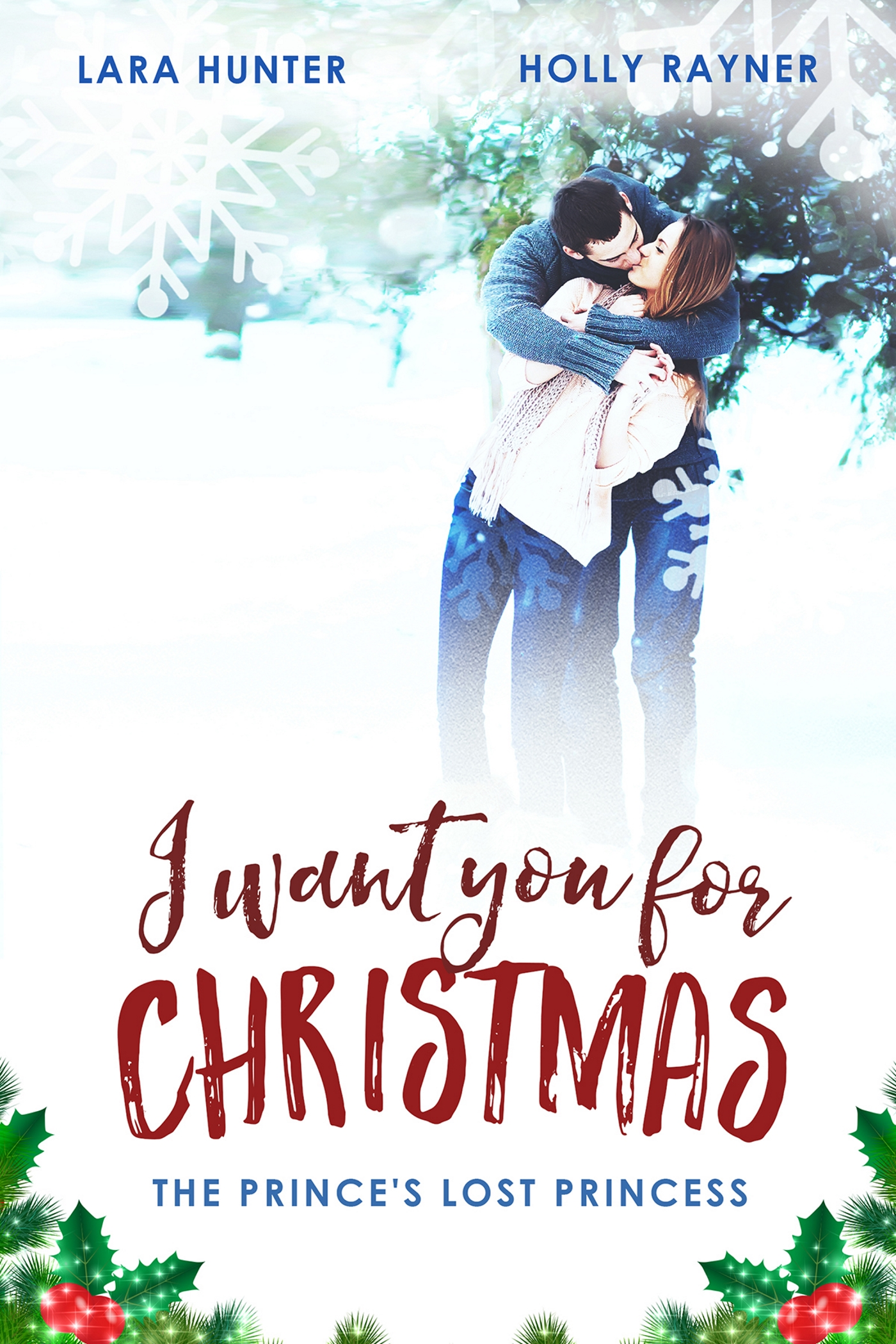 Smashwords – I Want You For Christmas: The Prince\'s Lost Princess ...